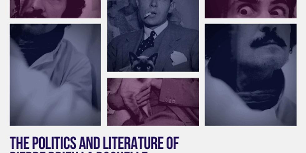 The Politics and Literature of Pierre Drieu La Rochelle