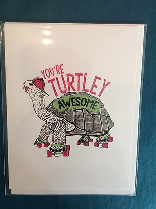 You're Turtley Awesome Card