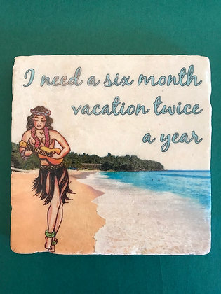6 month vacation coaster