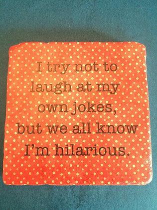 Coaster - I'm hilarious