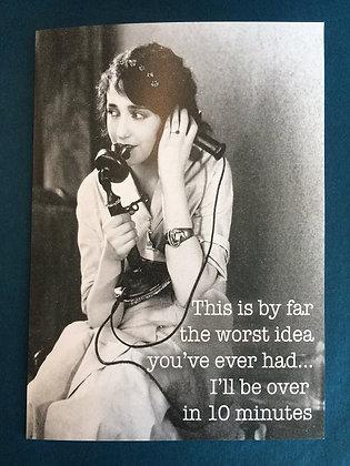 Greeting Card - Worst Idea