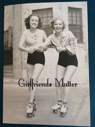 Greeting Card - Rollerskating Girlfriends Matter