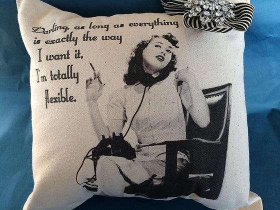 I'm totally flexible Pillow