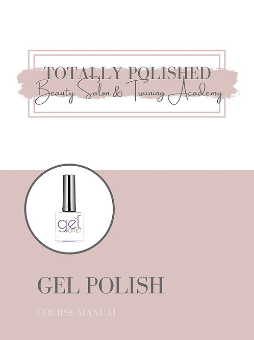 Gel Polish Accredited Nail Course