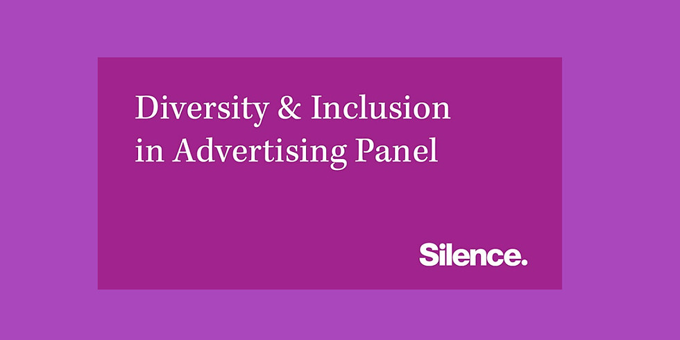 Diversity & Inclusion in Advertising