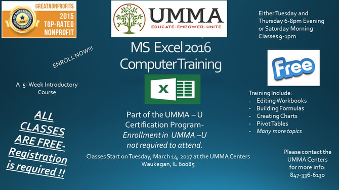 SIGN UP TODAY FOR EXCEL 2016!!!!! UMMA is happy to offer the new version of Excel.