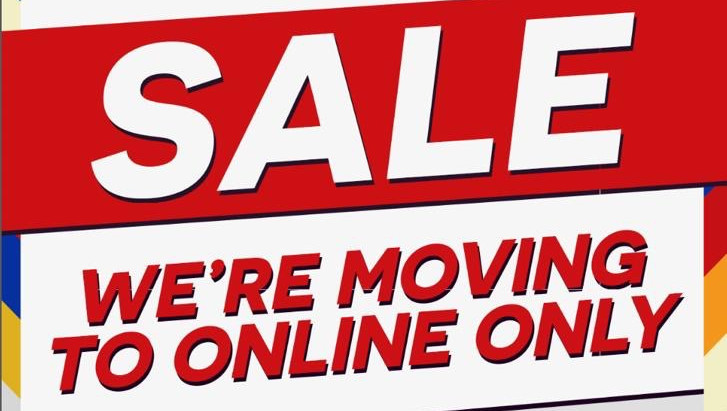 SALE! We're Going Online Only