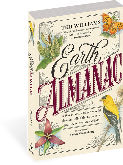 Earth Almanac - by Ted Williams