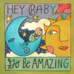 """""""Hey Baby"""" Wood Plaque"""