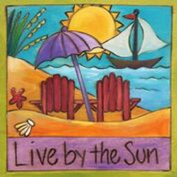 """""""Live by the Sun"""" Wood Plaque"""