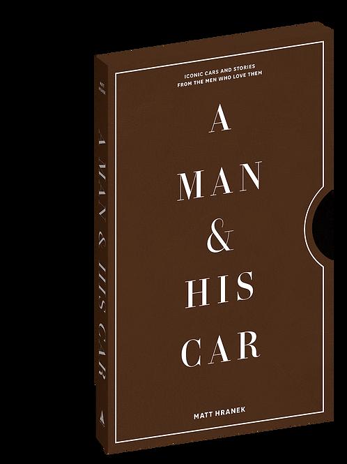 A Man & His Car - by Matt Hranek