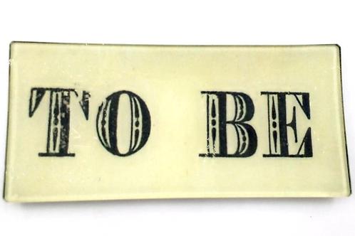 "John Derian - ""To Be"" Plate 3 1/2"" x 7 1/2"""