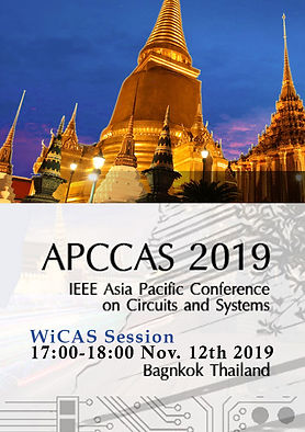 WiCAS (Women in Circuits and Systems) Session at IEEE APCCAS 2019