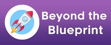 beyond blueprint.png