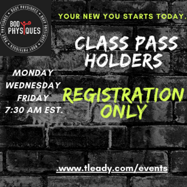 Class Pass holders registration only.
