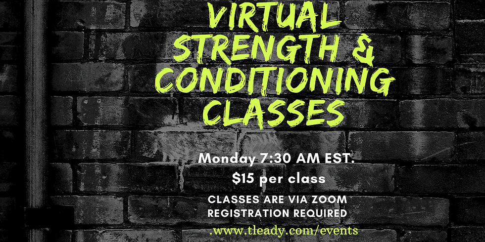 Strength and Conditioning Class 2.8.21