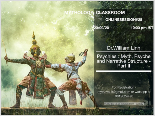 MYTHOLOGY CLASSROOM – Psychles : Myth, Psyche and Narrative Structure with Dr. Will Linn &#821