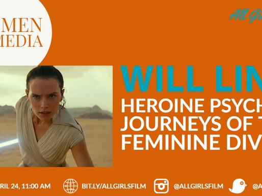 WOMEN IN MEDIA – Heroine Psychles: Journeys of the Feminine Divine