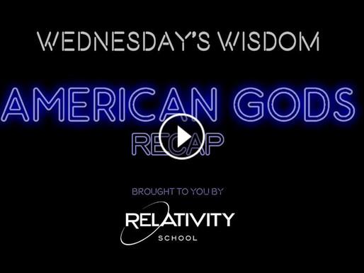 Wednesday's Wisdom: Episode 7