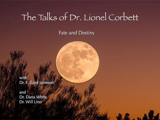 The Talks of Lionel Corbett – 6 – Fate & Destiny