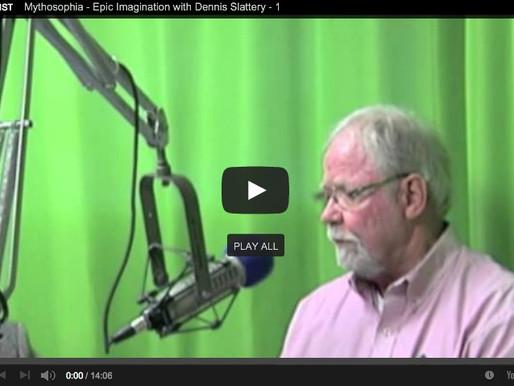 Epic and the Mythic Imagination, with Dennis Slattery – January – 1 – Mythosophia
