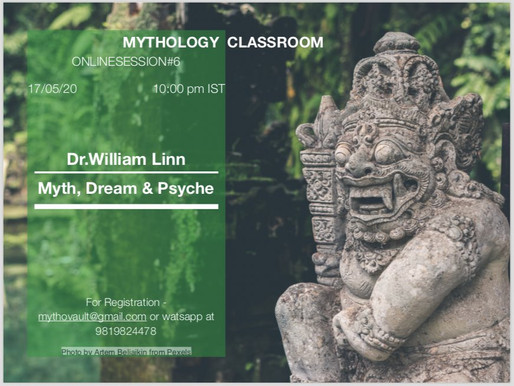 Mythology Classroom: Myth, Dream & Psyche