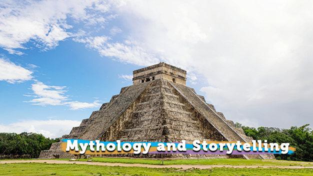 Mythology and Storytelling