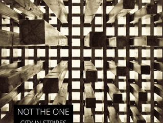 OUT NOW! 'Not The One' by City in Stripes!