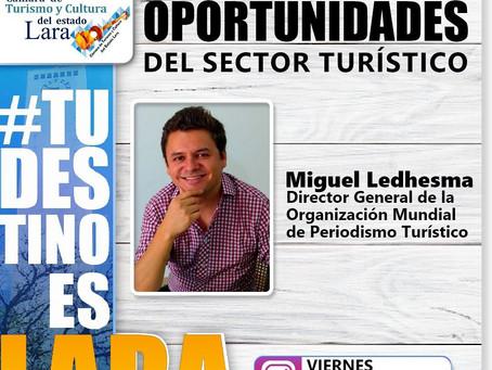 Miguel Ledhesma y las oportunidades del sector turístico