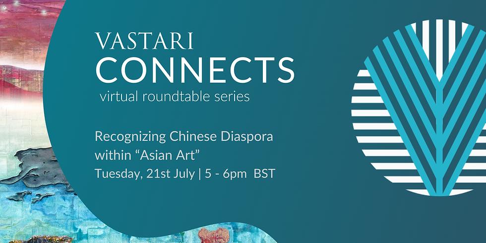 "Recognizing Chinese Diaspora within ""Asian Art"""