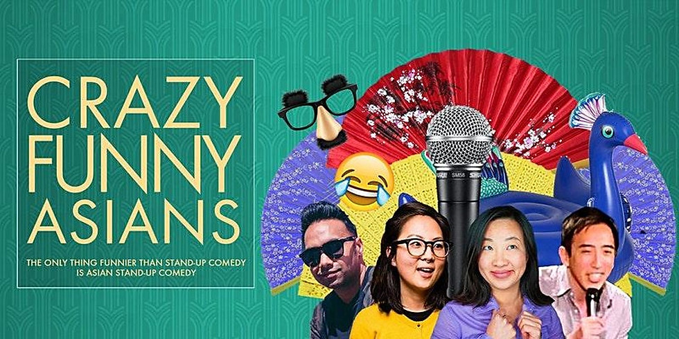 """""""Crazy Funny Asians"""" Virtual Comedy Show"""