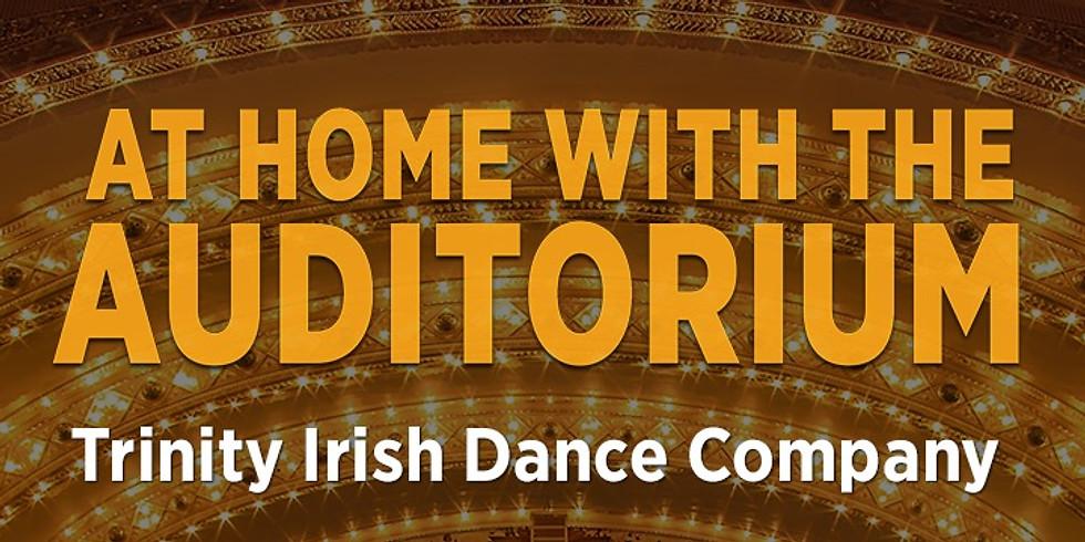 Keeping Up With the Aud: Trinity Irish Dance Company