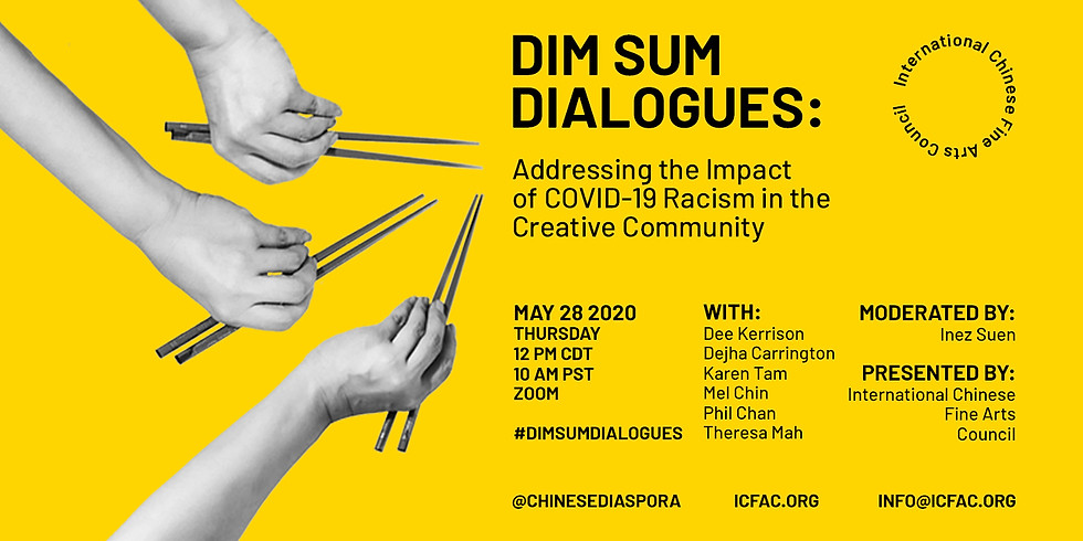 DIM SUM DIALOGUES: Addressing the Impact of COVID-19 Racism in the Creative Community