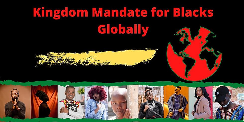 Kingdom Mandate for Blacks Globally - Black Women Globally