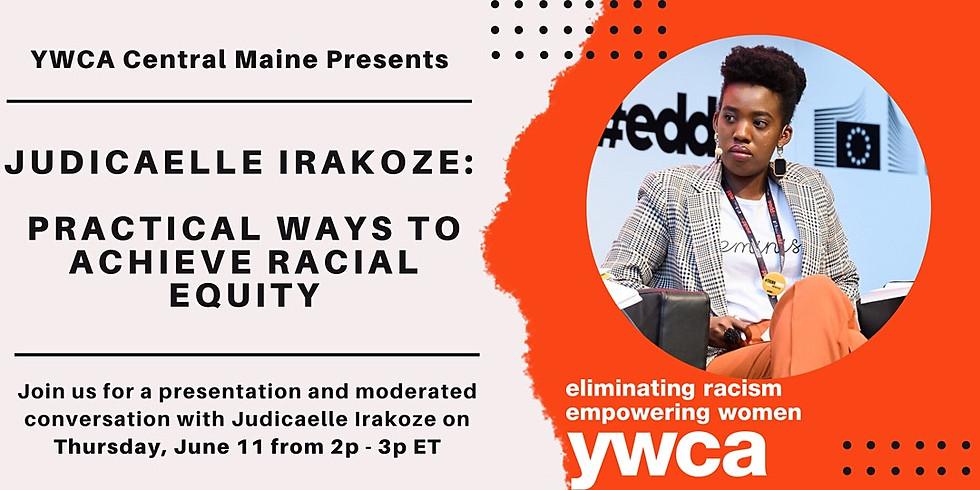 Judicaelle Irakoze: Practical Ways to Achieve Racial Equity