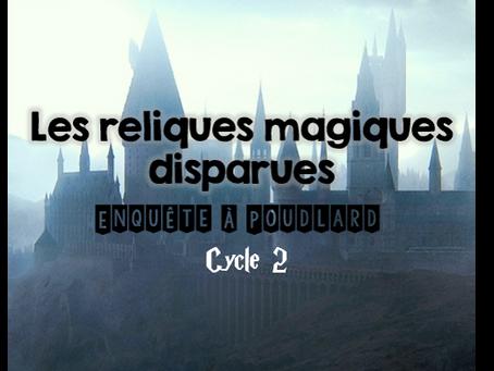 Escape game Cycle 2 : Les reliques magiques disparues (thème Harry potter)