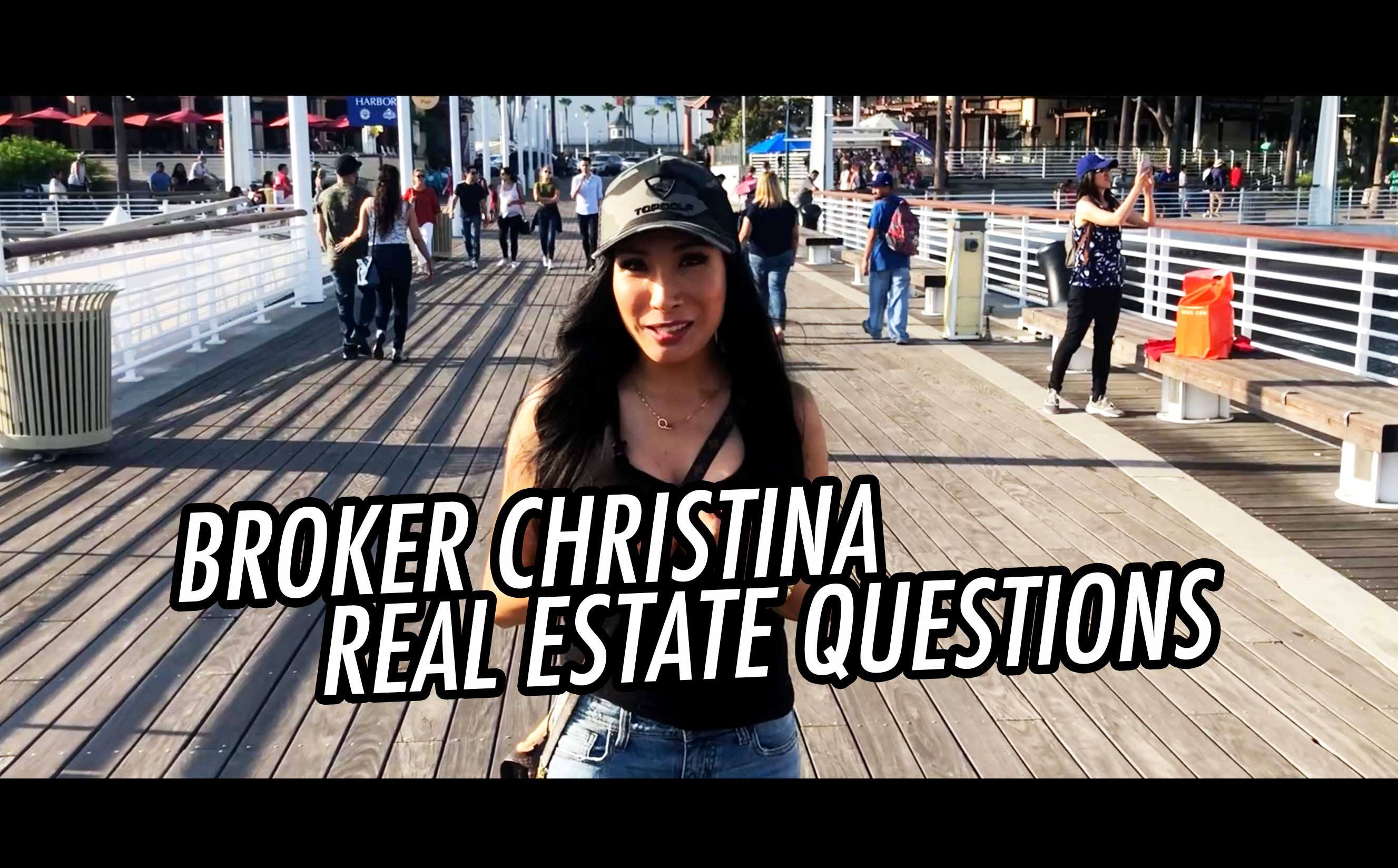 REAL ESTATE QUESTIONS | BROKER CHRISTINA VLOG16