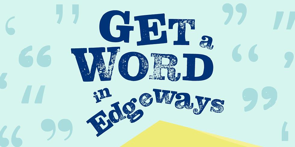Get A Word In Edgeways