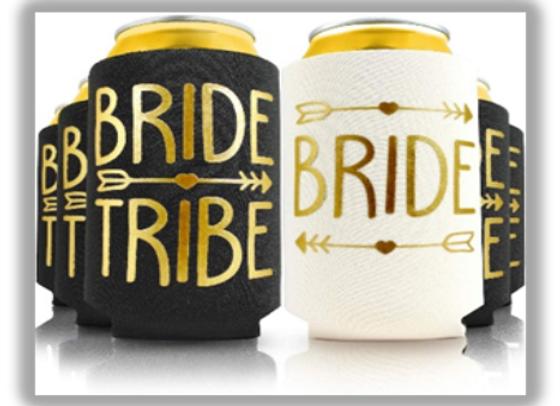 "Bride Tribe ""Tribe"" Koozies"