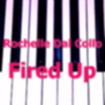 Album Artwork Rochelle Dal Collo Fired U