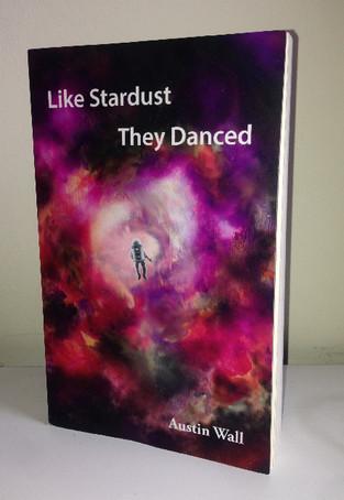 """Like Stardust They Danced"""