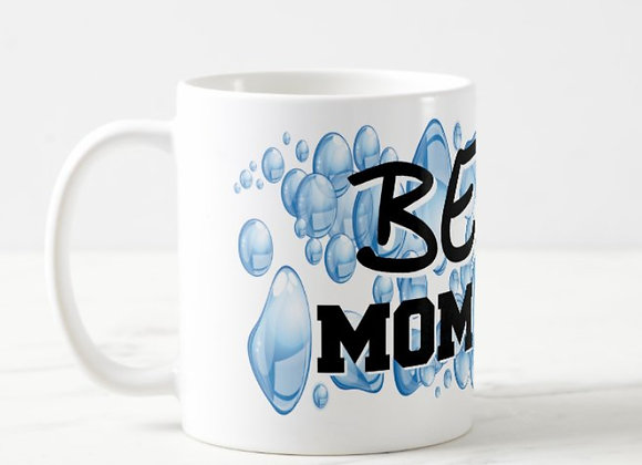 Best MOM Ever (Bubbles) Mothers Day 11 oz. Mug