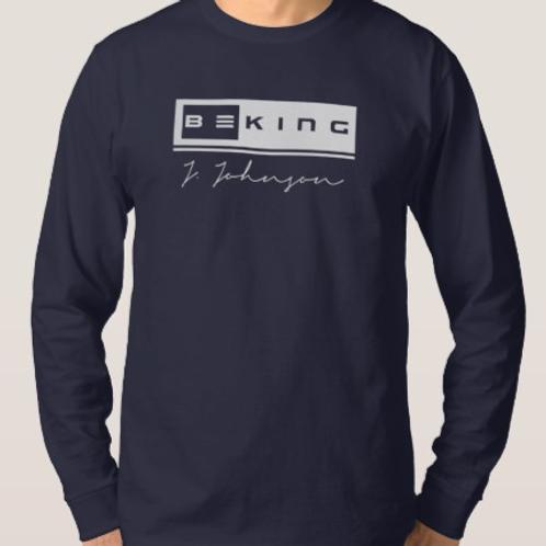 Be King Long Sleeved Tee