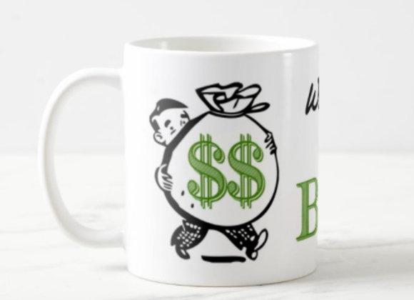 Bank?? 11oz. Coffee Mug