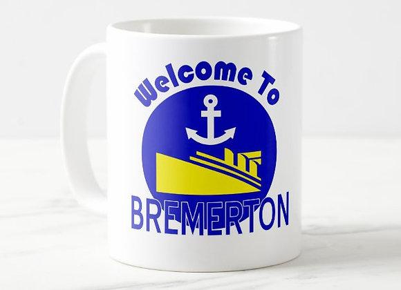 Welcome To Bremerton Coffee Mug