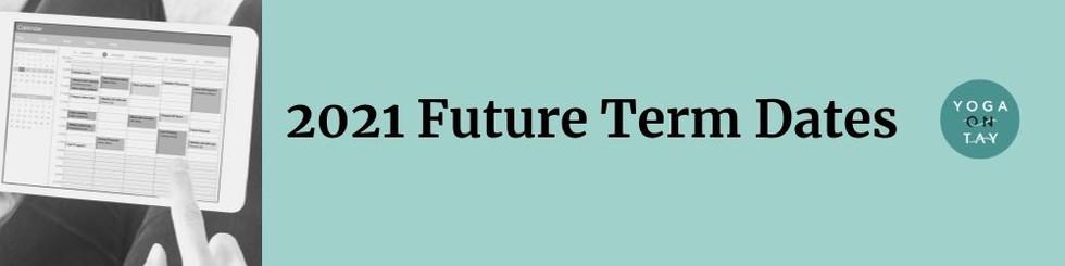 Future Term Dates 2021 (2).jpg