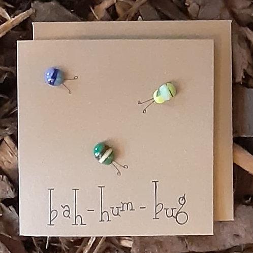 Bah - Hum - Bug - Greetings Card