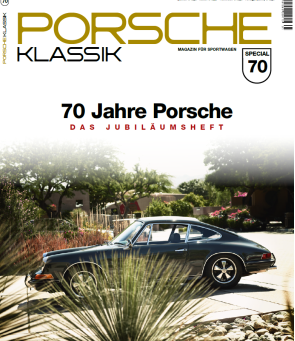 70 Jahre Porsche – Das Jubiläumsheft von PORSCHE KLASSIK