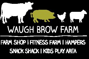 Waugh Brow Farm Shop | Knutsford