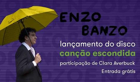 #COLUNAS/ENTRE NÓS: Enzo Banzo lança 'Canção Escondida'